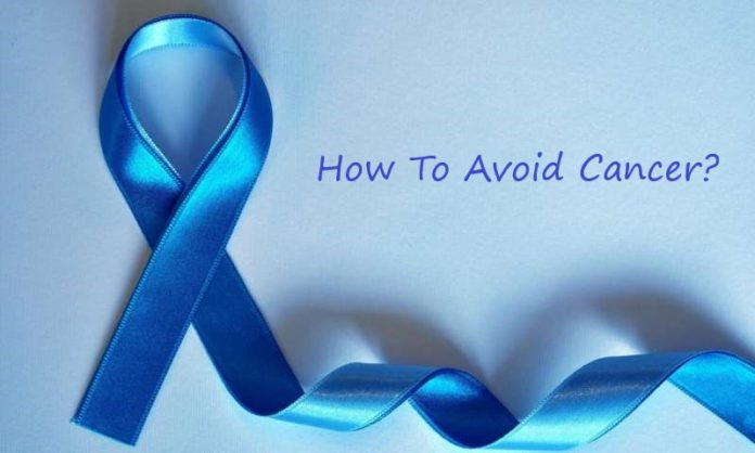 How to avoid cancer