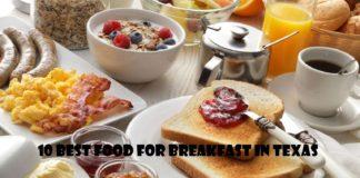 10 Best Food For Breakfast In Texas