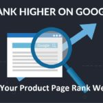 How to make Your Product Page Rank Well on Google