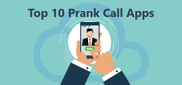 Top 10 Prank Call Apps